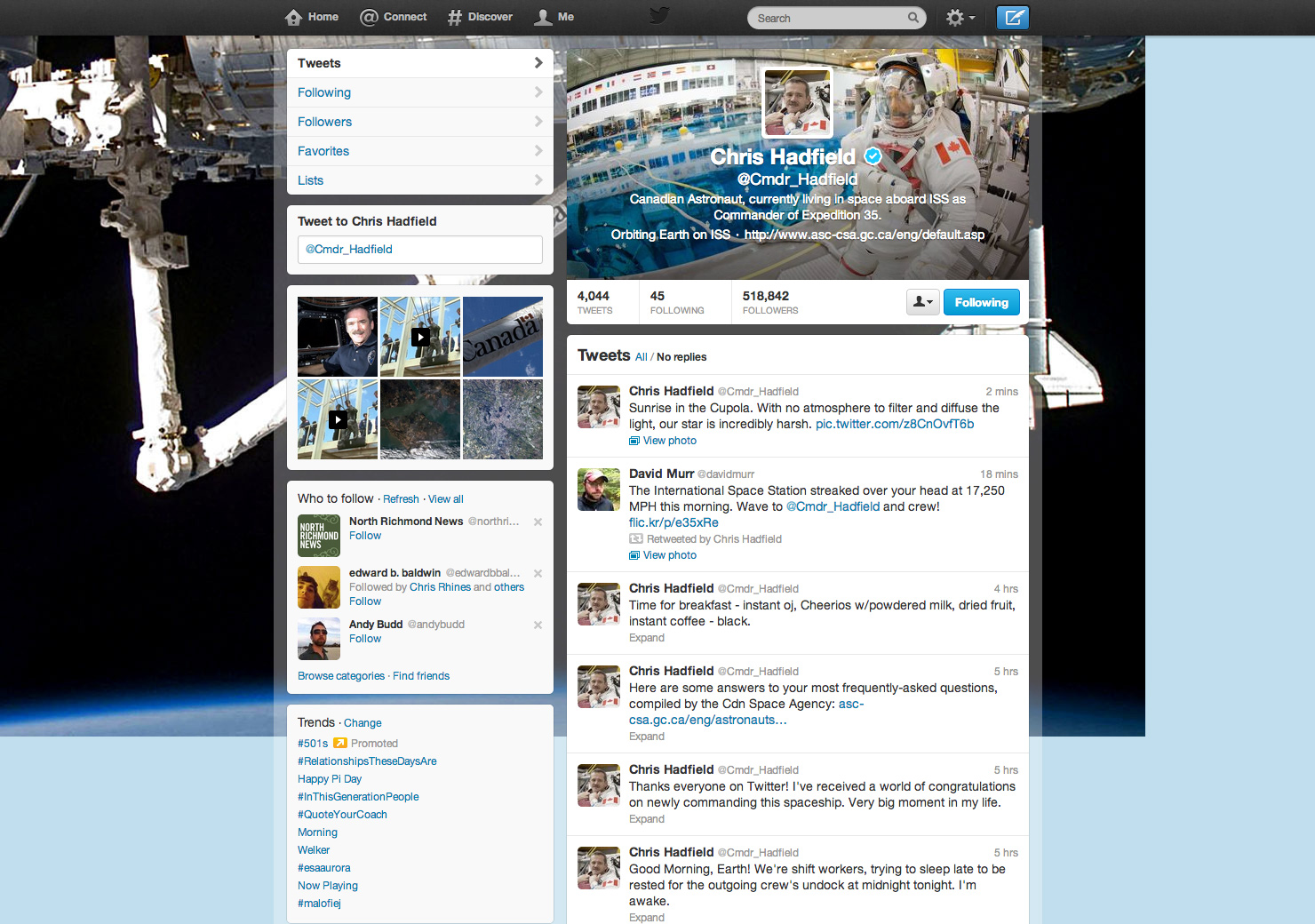 Chris Hadfield retweeted me from space!